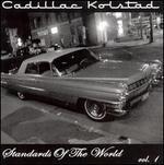 Cadillac Kolstad: Standards of the World, Vol. 1