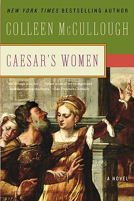 Caesar's Women - McCullough, Colleen