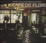 Café de Flore: Rendez-Vous a Saint Germain des Pres [Sunnyside]