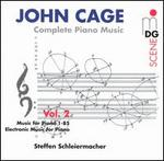 Cage: Complete Piano Music Vol. 2