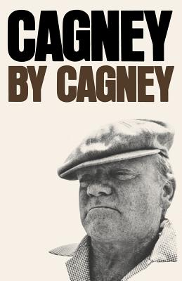 Cagney by Cagney - Cagney, James