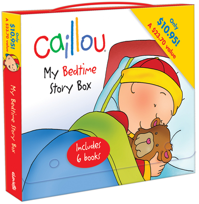 Caillou: My Bedtime Story Box: Boxed Set - Nadeau, Nicole (Adapted by), and Johnson, Marion, PhD, RN (Adapted by), and Harvey, Roger (Adapted by), and Sanschagrin...