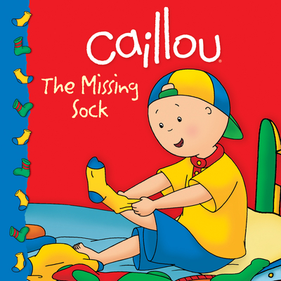 Caillou: The Missing Sock - Johanson, Sarah Margaret (Adapted by)