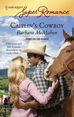 Caitlin's Cowboy - McMahon, Barbara