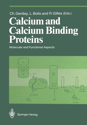 Calcium and Calcium Binding Proteins: Molecular and Functional Aspects - Gerday, Charles (Editor)