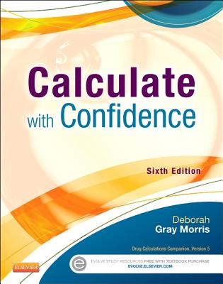 Calculate with Confidence - Morris, Deborah Gray