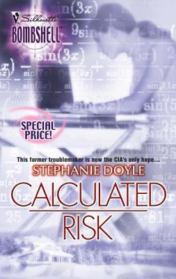 Calculated Risk - Doyle, Stephanie