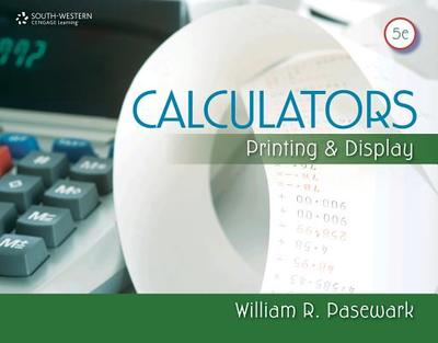 Calculators: Printing and Display - Pasewark, William R