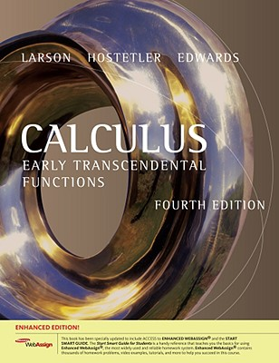 Calculus: Early Transcendental Functions - Larson, Ron, Professor, and Hostetler, Robert P, and Edwards, Bruce H