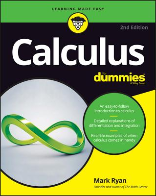 Calculus for Dummies - Ryan, Mark