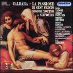 Caldara: La Passione di Ges� Cristo Signor Nostro; Sinfonias