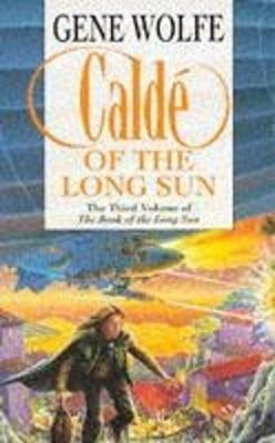 Calde of the Long Sun - Wolfe, Gene