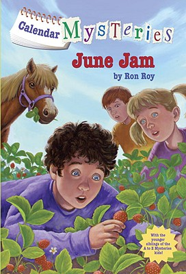 Calendar Mysteries #6: June Jam - Roy, Ron