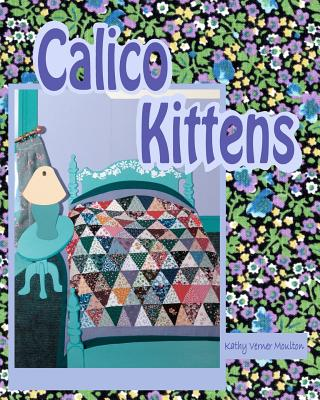 Calico Kittens - Moulton, Kathy Verner