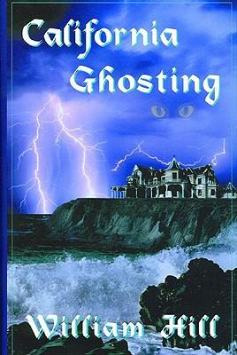 California Ghosting - Hill, William