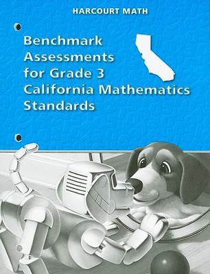 California Harcourt Math Benchmark Assessments for Grade 3 Mathematics Standards - Harcourt School Publishers (Creator)