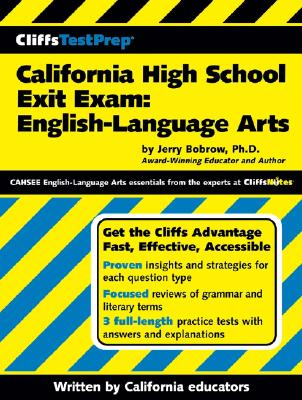 California High School Exit Exam: English-Language Arts - Bobrow, Jerry, Ph.D., and DiPietro, Robert J (Contributions by), and Eggenschwiler, Jean (Contributions by)
