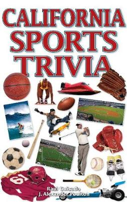 California Sports Trivia - Guisado, Raul, and Poulton, J Alexander