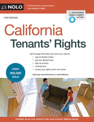 California Tenants' Rights - Portman, Janet, Attorney, and Weaver, J Scott