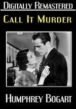Call It Murder - Chester Erskine
