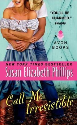 Call Me Irresistible - Phillips, Susan Elizabeth