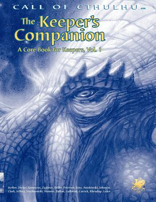 Call of Cthulu: Keeper's Companion - Herber, Keith, and Dietze, William, and Sammons, Brian M.