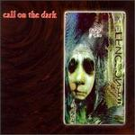Call on the Dark, Vol. 1