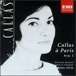 Callas à Paris: Arias, Vol. 1