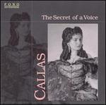 Callas: The Secret of a Voice