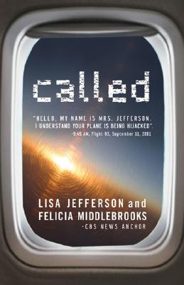 Called - Jefferson, Lisa D, and Middlebrooks, Felicia