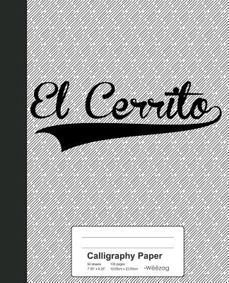 Calligraphy Paper: EL CERRITO Notebook - Weezag