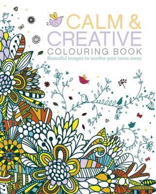Calm & Creative Colouring Book - Arcturus Publishing