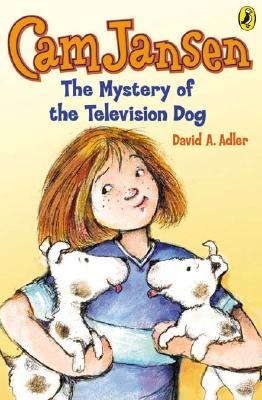 Cam Jansen: The Mystery of the Television Dog #4 - ADLER, DAVID A.
