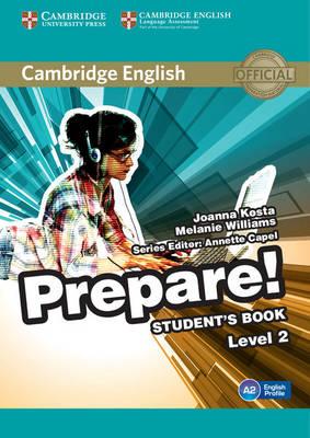 Cambridge English Prepare! Level 2 Student's Book - Kosta, Joanna, and Williams, Melanie, and Heyderman, Emma