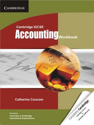 Cambridge IGCSE Accounting Workbook - Coucom, Catherine