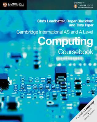Cambridge International as and a Level Computing Coursebook - Leadbetter, Chris