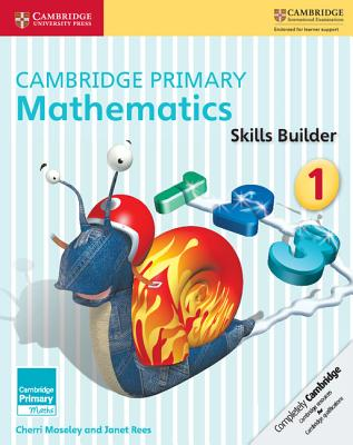 Cambridge Primary Mathematics Skills Builder 1 - Moseley, Cherri