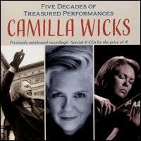 Camilla Wicks: Five Decades of Treasured Performances - Albert Hirsch (piano); Brian Connelly (piano); Camilla Wicks (violin); Horace Martinez (piano); Jean Barr (piano);...