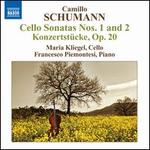 Camillo Schumann: Cello Sonatas Nos. 1 and 2; Konzertstücke, Op. 20