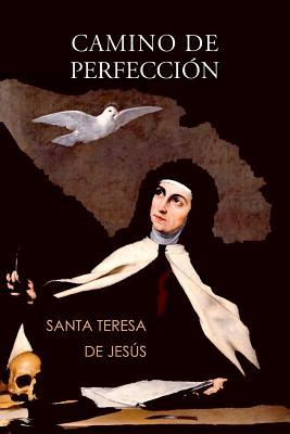 Camino de Perfeccion - De Jesus, Teresa