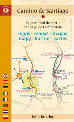 Camino de Santiago Maps: St. Jean Pied de Port - Santiago de Compostela - Brierley, John