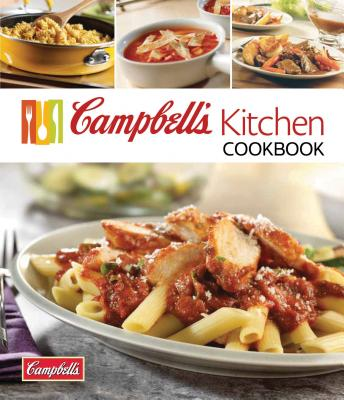 Campbell's Kitchen Cookbook - Publications International (Creator)
