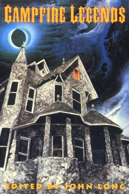 Campfire Stories, Vol. 1: Things That Go Bunp in the Night - Forgey, William W, MD