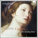 Campra: Cantatas fran�aises