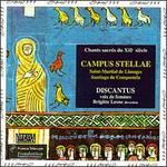 Campus Stellae - Anne Guidet (chant); Brigitte Le Baron (chant); Brigitte Lesne (chant); Caroline Magalhaes (chant);...