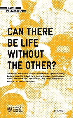 Can There Be Life Without the Other? - Ribeiro, Antonio Pinto (Editor)