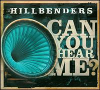 Can You Hear Me? - The Hillbenders