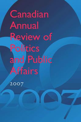 Canadian Annual Review of Politics and Public Affairs - Mutimer, David, Dr. (Editor)
