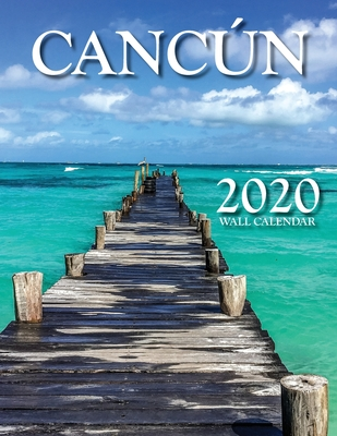 Cancún 2020 Wall Calendar - Just Be