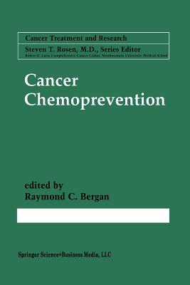 Cancer Chemoprevention - Bergan, Raymond C (Editor)